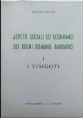 Aspetti sociali ed economici dei regni romano-barbarici I I visigoti
