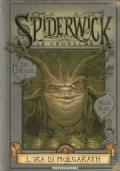 Spiderwick - Le Cronache - L'Ira di Mulgarath - Libro Quinto