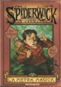 Spiderwick - Le Cronache - La Pietra Magica - Libro Secondo