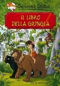 Geronimo Stilton Il libro della giungla