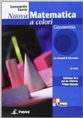 Nuova Matematica a colori, Geometria + quaderno di recupero + CD-ROM