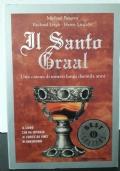 Il Santo Graal - Una catena di misteri lunga duemila anni