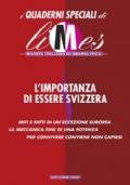 L'importanza di essere Svizzera LIMES rivista italiana di geopolitica, n.3/2011