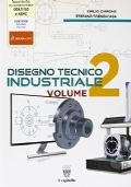 Disegno tecnico industriale Vol.2