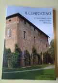 IL CONFORTINO. IL TERRITORIO E I SUOI EDIFICI STORICI NEI SECOLI - crespellano-bologna-storia-arte-architettura-edifici-chiesa