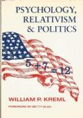 Psychology, relativism and politics