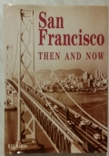 SAN FRANCISCO. THEN AND NOW