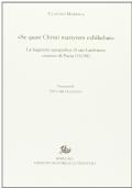 «Se quasi Christi martyrem exhibebat». La leggenda agiografica di san Lanfranco vescovo di Pavia (1198)