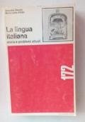 LA LINGUA ITALIANA storia e problemi attuali