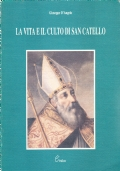 La vita e il culto di San Catello