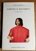 LORENZO IL MAGNIFICO VOLUME I