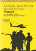 Mossad - Le più grandi missioni del servizio segreto israeliano