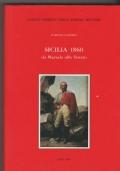 Sicilia 1860 Da Marsala allo Stretto