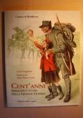 Cent'anni Immagini e storie della Grande Guerra