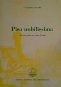 Pisa nobilissima - Con un cenno su Porto Pisano