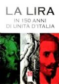 La Lira in 150 anni di unità d'Italia