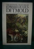 FANTASTIC CREATURES OF EDWARD JULIUS DETMOLD