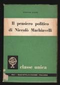 IL PENSIERO POLITICO DI NICCOLO' MACHIAVELLI
