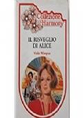 Il risveglio di Alice Offerta 4 x 3