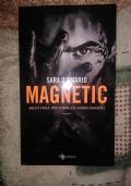 Magnetic, Arlo e Tessa, due storie, un amore proibito