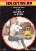 SAS: Soffiata a Sofia