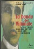 La banda del Viminale  Passione e morte di Giacomo Matteotti nelle carte del processo