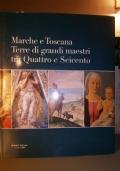 Marche e Toscana terre di grandi maestri tra quattro e seicento