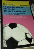 La preparazione fisica dei giovani calciatori