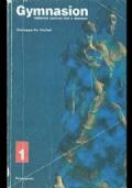 Gymnasion. Versioni greche. Per il biennio del Liceo classico. Vol. 1