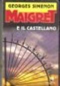 Maigret e il castellano