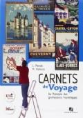 Carnets de voyage. Francese per il turismo. Con CD-ROM.