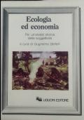Ecologia ed economia. Per un�analisi storica della soggettivit�
