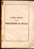 Storia critica della inquisizione di Spagna. Tomo 1