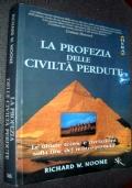 LA PROFEZIA DELLE CIVILTA' PERDUTE