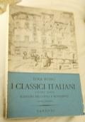 I CLASSICI ITALIANI VOL. III PARTE SECONDA: SCRITTORI DELL'OTTOCENTO E DEL NOVECENTO