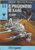 IL PRIGIONIERO DI KAAG (Libro Game - Lupo Solitario n. 14)