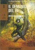 IL DEMONIO DEL RE (Libro Game - Robin Hood n. 1)