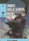 OMBRE SULLA SABBIA (Libro Game - Lupo Solitario n. 5)