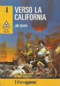 VERSO LA CALIFORNIA (Libro Game - Guerrieri della strada n. 4)