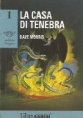 LA CASA DI TENEBRA (Libro Game - Golden Dragon n. 1)
