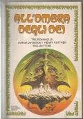 All'ombra degli dei (La fenice e lo specchio + La maschera di Circe + L'ultima medusa) raccolta 3 romanzi libro fantasy