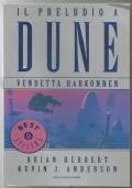 Il preludio a Dune 4 Vendetta Harkonnen - romanzo saga fantascienza Oscar Bestsellers