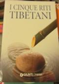 I cinque riti tibetani