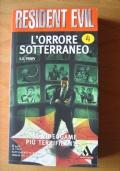 L'ORRORE SOTTERRANEO - n.4 RESIDENT EVIL collana Urania / Perry prima edizione gennaio 2002!