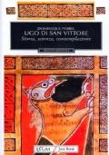 UGO DI SAN VITTORE - Storia, scienza, contemplazione
