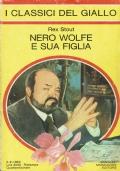 Nero Wolfe e sue figlia. Rex Stout. Arnoldo Mondadori Editore. 1982.