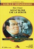 Nient'altro che la verità. Rex Stout. Mondadori. 2007.