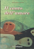 Il canto dell'amore. Mohamed Ghonim. Les cultures. 1997.