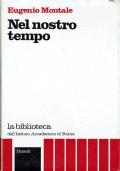 Nel nostro tempo. Eugenio Montale. Rizzoli. 1972.