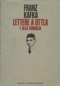 Lettere a Ottla e alla famiglia. Franz Kafka. Arnoldo Mondadori Editore. 1976/1 edizione